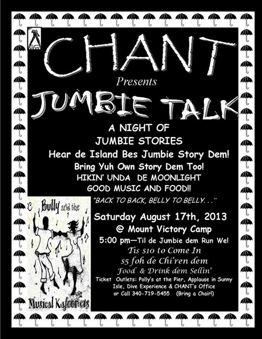 Crucian Heritage and Nature Tourism (CHANT) Presents: A NIGHT OF JUMBIE STORIES